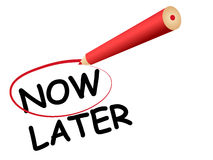 Now later. Writing message now not later on white Royalty Free Stock Photography
