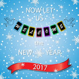 Now let us welcome the new year 2017. Festive poster, greeting card, flyer. Royalty Free Stock Photo