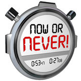 Now or Never Stopwatch Timer Opportunity Deadline Procrastinatio. Now or Never words on 3d stopwatch or timer telling you not to procrastinate but take action Stock Photography