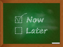 Now not later. An illustration of a chalkboard with now selected and later not stock illustration