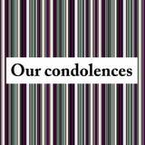 Nuestras condolencias Fotografía de archivo libre de regalías