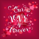 Nuestro amor es para siempre tarjeta de la tipografía ilustración del vector