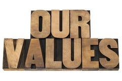 Nuestros valores en el tipo de madera Imagen de archivo libre de regalías