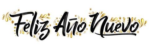 Nuevo del ano de Feliz, letras españolas del día de fiesta del texto de la Feliz Año Nuevo ilustración del vector