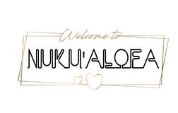 Nuku`alofa  Welcome to text Neon lettering typography. Word for logotype, badge, icon, postcard, logo, banner Vector Illustration royalty free stock photo