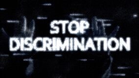 Number animation, in matrix style, with inscription, slogan of white letters. Stop Discrimination. black digital