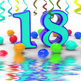 Number Eighteen Party Displays Colourful Teen Celebration Or Eve Royalty Free Stock Photo