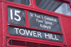 Number 15 Red Bus to Tower Hill, London Stock Photo