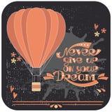 Nunca abandone en su sueño - cartel Fotografía de archivo