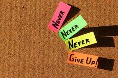 ¡Nunca dé para arriba! Foto de archivo