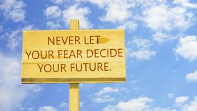 Nunca deixe seu medo decidir seu futuro ilustração do vetor