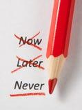 Nunca não agora e mais tarde com lápis vermelho Foto de Stock
