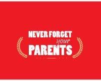 Nunca olvide a sus padres Fotografía de archivo libre de regalías