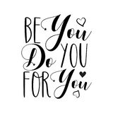 Be You Do You For You- text.