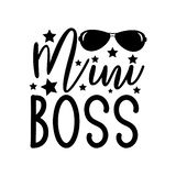 Mini Boss- text with sunglasses, and stars.