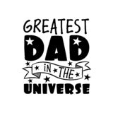 Greatest Dad in the universe- text