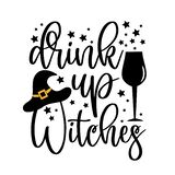 Drink Up Witches - funny Halloween text with broom and witch hat and stars.