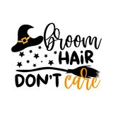Broom hair don`t care- funny Halloween text with broom and witch hat and stars.