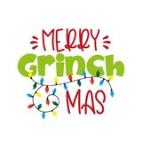 Merry Grinchmas- funny Christmas  greeting vector illustration