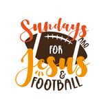 Sundays Are For Jesus And Football- funny phrase with American Football ball