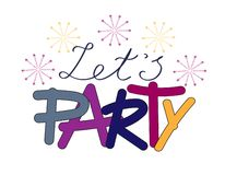 Let`s party royalty free illustration