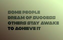 Остается, что бодрствующими достигают некоторые люди мечтают успеха, других их цитата мотивации бесплатная иллюстрация