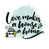 O amor faz a uma casa uma casa Citações da inspiração sobre o amor e família com ilustração de uma casa Cartaz da tipografia ilustração stock