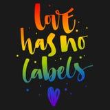 O amor n?o tem nenhuma etiqueta O arco-?ris de Gay Pride colore cita??es modernas do texto da caligrafia no fundo escuro do fundo ilustração royalty free