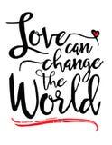 O amor pode mudar o mundo Fotos de Stock