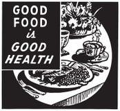 O bom alimento é a boa saúde 2 ilustração do vetor