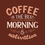 O café é a melhor motivação da manhã Ilustração do Vetor
