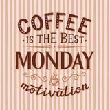 O café é a melhor motivação de segunda-feira Ilustração do Vetor