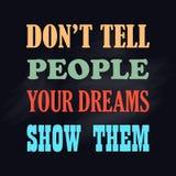 O cartaz inspirador não diz povos que seus sonhos lhes mostram o vetor conceito positivo ilustração do vetor