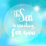 O cartaz o mar está esperando-o tipografia Foto de Stock