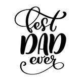O dia de pais feliz isolado cita no fundo branco O melhor paizinho nunca no mundo Etiqueta das felicitações, crachá ilustração stock
