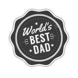 O dia de pais feliz isolado cita no fundo branco O melhor paizinho do mundo s Etiqueta das felicitações, vetor do crachá ilustração royalty free