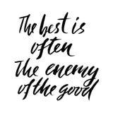 O melhor é frequentemente o inimigo do bom Mão tirada rotulando o provérbio Projeto da tipografia do vetor Inscrição escrita à mã ilustração do vetor