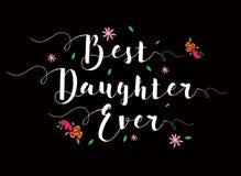 O melhor cartão da caligrafia da filha nunca Fotografia de Stock Royalty Free