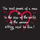 O poder real de um homem está no tamanho do sorriso da mulher que senta-se ao lado dele ilustração royalty free