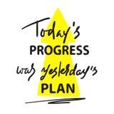O progresso de hoje era plano de ontem - simples inspire e citações inspiradores Rotulação tirada mão Cópia para o cargo inspirad imagem de stock