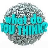 O que você pensam a esfera da letra das sugestões do feedback das ideias Fotografia de Stock