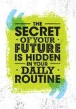 O segredo de seu futuro é escondido em sua rotina diária Citações inspiradores brilhantes da motivação Composição da tipografia ilustração stock