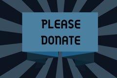O sinal do texto que mostra por favor doa A fonte conceptual da foto fornece distribui contribui Grant Aid à caridade ilustração do vetor