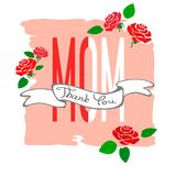 O slogan agradece-lhe mamã com texto escrito à mão, fita com rosas estilizados e lona rasgada ilustração do vetor