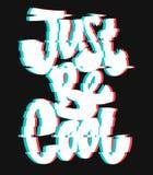 O slogan do pulso aleatório apenas seja cópia fresca do vetor para a cópia do t-shirt Foto de Stock Royalty Free