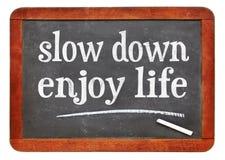 O Slow down, aprecia a vida fotografia de stock