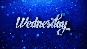 O texto azul de quarta-feira deseja cumprimentos das partículas, convite, fundo da celebração