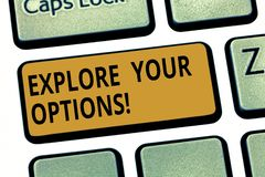 O texto da escrita da palavra explora suas opções Conceito do negócio para que tentar consiga mais informação tomar uma decisão o ilustração stock