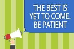 O texto da escrita da palavra o melhor é vir ainda Seja paciente O conceito do negócio para não perde a luz da esperança vem após ilustração do vetor