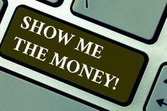 O texto da escrita da palavra mostra-me o dinheiro O conceito do negócio para mostrar o dinheiro antes de comprar ou de fazer inv fotos de stock royalty free
